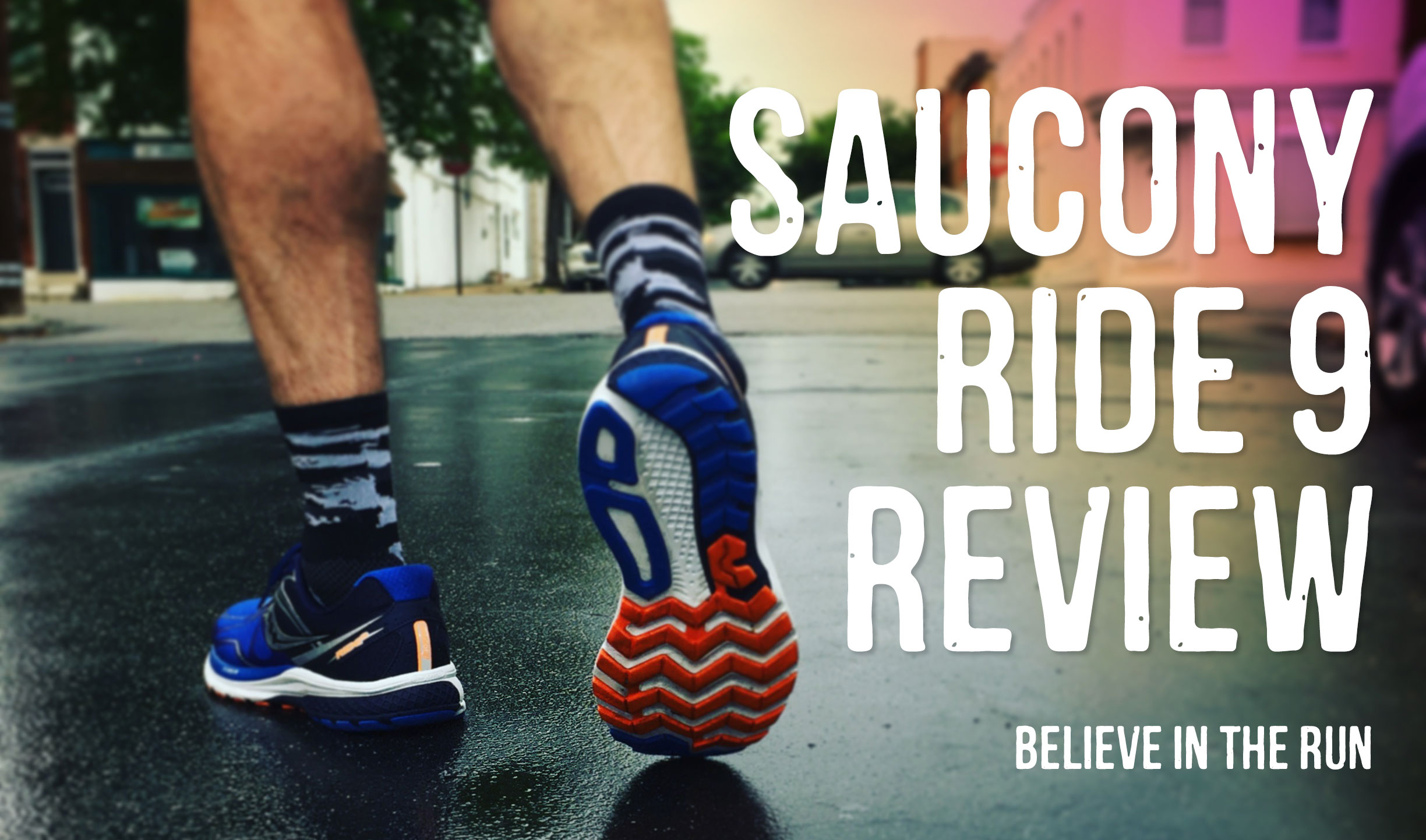 538872b5f93f Saucony Ride 9 Review » Believe in the Run